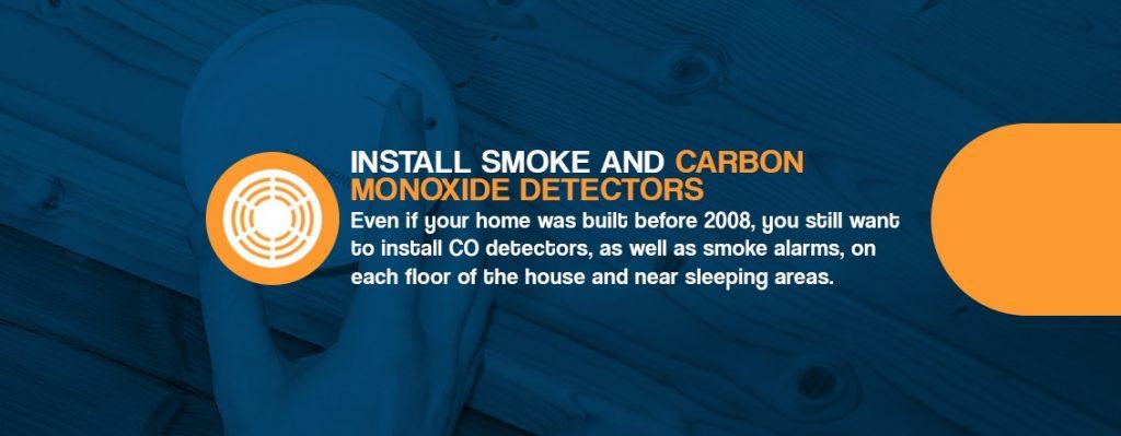 Install Smoke and Carbon Monoxide Detectors