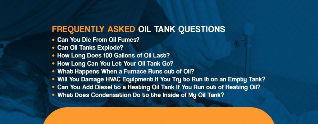 Frequently Asked Oil Tank Questions