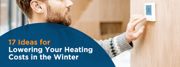 Ways to reduce heating costs in the winter