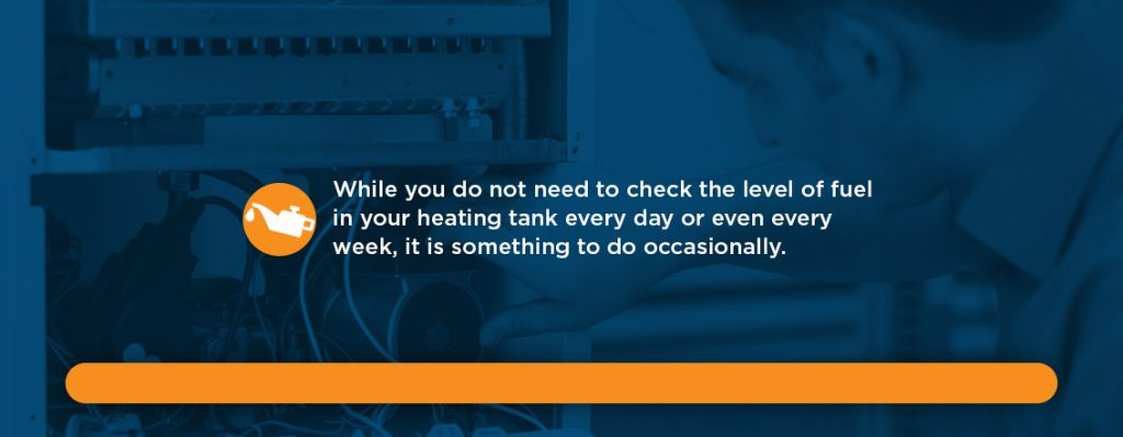 When Should You Check Your Heating Oil?