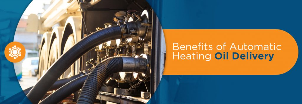 Benefits Of Automatic Heating Oil Delivery