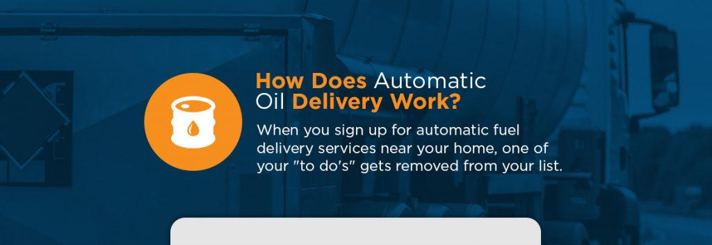 How Does Automatic Oil Delivery Work?
