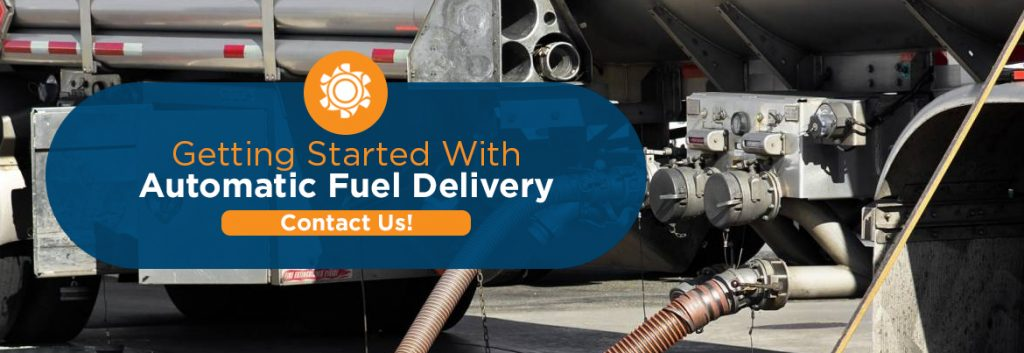 Get Started With Automatic Fuel Delivery