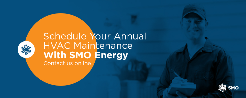 Schedule Your Annual HVAC Maintenance With SMO Energy