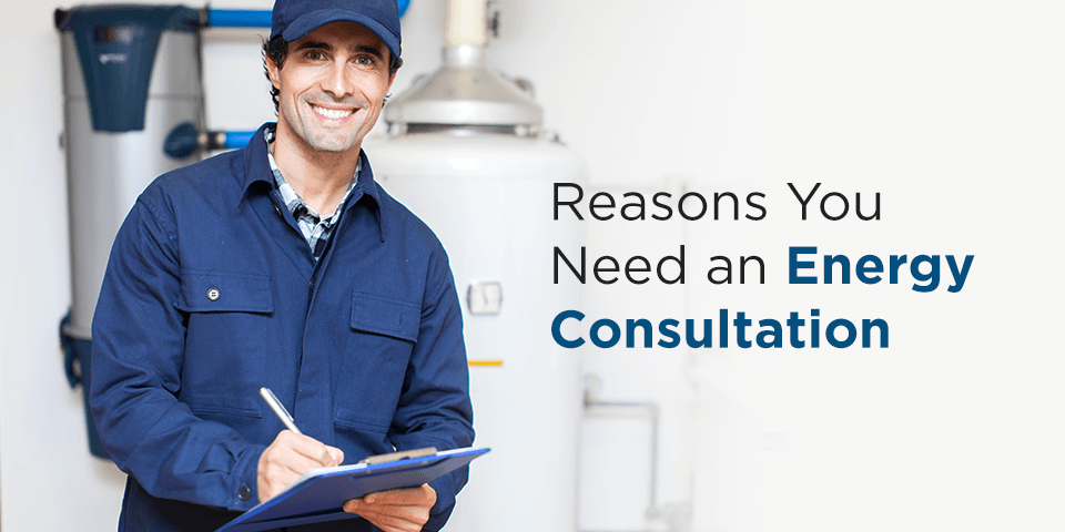 Reasons You Need an Energy Consultation
