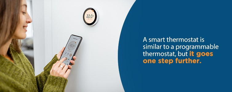 a smart thermostat is similar to a programmable thermostat