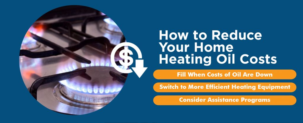 How to Reduce Your Home Heating Oil Costs